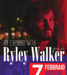 An evening with RYLEY WALKER