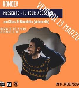 RONCEA   PRESENTE il tour acustico >>> live!