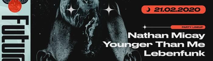 Futura: Nathan Micay ;Younger Than Me   TDFP
