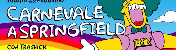 Carnevale a Springfield con Trashick | Magnolia