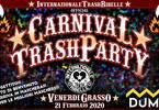 ITR's★☆CarnivalTrashPartY☆★ Venerdi Grasso