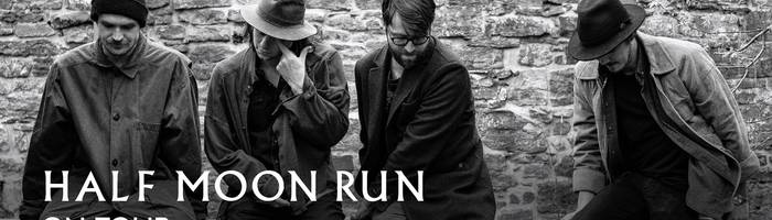 Annullato! Half Moon Run live at Locomotiv Club | Bologna