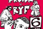 VENERDÌ della MANNAIA IV: Frown + R.Y.F.
