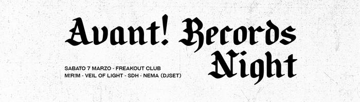 Avant! Records Night | M!R!M, SDH, Veil Of Light - Freakout Club