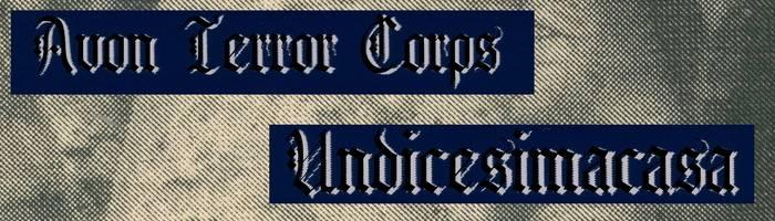 ANNULLATO /// Undicesimacasa & Avon Terror Corps