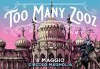 Too Many Zooz live | Magnolia - Milan