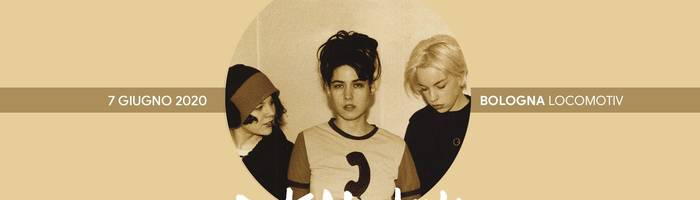 Sold Out - Bikini Kill live at Locomotiv Club | Bologna