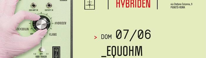 𝗞𝗹𝗮𝗻𝗴 𝗶𝘀𝘁 𝗛𝘆𝗯𝗿𝗶𝗱𝗲𝗻 presents: Equohm