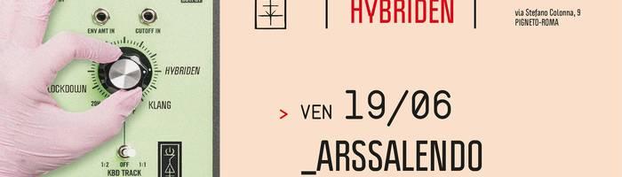 𝗞𝗹𝗮𝗻𝗴 𝗶𝘀𝘁 𝗛𝘆𝗯𝗿𝗶𝗱𝗲𝗻 presents: Arssalendo