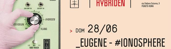 𝗞𝗹𝗮𝗻𝗴 𝗶𝘀𝘁 𝗛𝘆𝗯𝗿𝗶𝗱𝗲𝗻 presents: Eugene