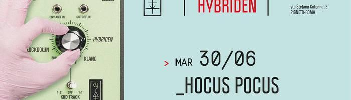 𝗞𝗹𝗮𝗻𝗴 𝗶𝘀𝘁 𝗛𝘆𝗯𝗿𝗶𝗱𝗲𝗻 presents: Hocus Pocus
