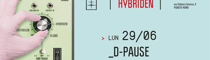 𝗞𝗹𝗮𝗻𝗴 𝗶𝘀𝘁 𝗛𝘆𝗯𝗿𝗶𝗱𝗲𝗻 presents: D-Pause