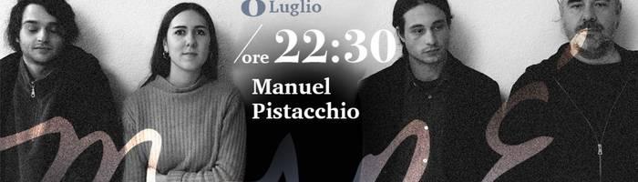 Manuel Pistacchio • LIVE • Maré Cesenatico