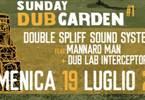 Sunday DUB Garden #1