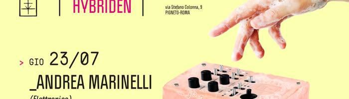 𝗞𝗹𝗮𝗻𝗴 𝗶𝘀𝘁 𝗛𝘆𝗯𝗿𝗶𝗱𝗲𝗻 presents: Andrea Marinelli