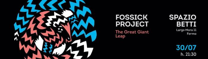 Fossick Project - The Great Giant Leap | teatro d'ombre e elettronica