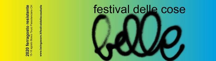 Festival delle Cose Belle - Ferragosto Resistente 2020