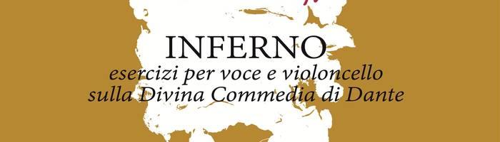 Teatro: INFERNO - di Socìetas/ Chiara Guidi e Francesco Guerri