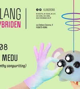 𝗞𝗹𝗮𝗻𝗴 𝗶𝘀𝘁 𝗛𝘆𝗯𝗿𝗶𝗱𝗲𝗻 presents: Milena Medu
