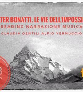 Walter Bonatti. Le vie dell'impossibile