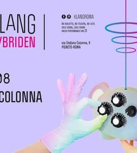𝗞𝗹𝗮𝗻𝗴 𝗶𝘀𝘁 𝗛𝘆𝗯𝗿𝗶𝗱𝗲𝗻 presents: Marco Colonna