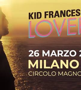 Kid Francescoli in concerto a Milano
