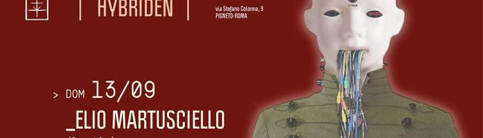 𝗞𝗹𝗮𝗻𝗴 𝗶𝘀𝘁 𝗛𝘆𝗯𝗿𝗶𝗱𝗲𝗻 presents: Elio Martusciello