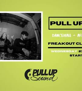 Pull Up Sound   Freakout Club