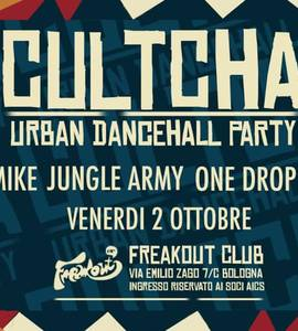 """Cultcha """"Urban Dancehall Party"""" at Freakout - Bologna"""