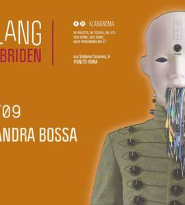 𝗞𝗹𝗮𝗻𝗴 𝗶𝘀𝘁 𝗛𝘆𝗯𝗿𝗶𝗱𝗲𝗻 presents: Alessandra Bossa