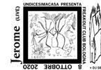 Undicesimacasa: Jerome live | Freakout Club