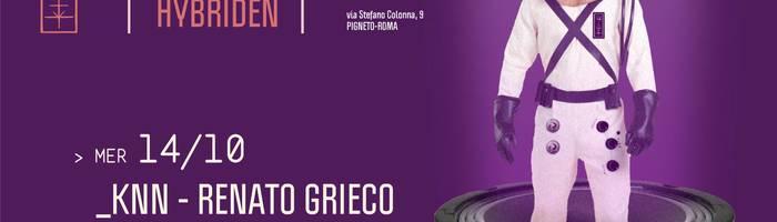 𝗞𝗹𝗮𝗻𝗴 𝗶𝘀𝘁 𝗛𝘆𝗯𝗿𝗶𝗱𝗲𝗻 presents: kNN - Renato Grieco