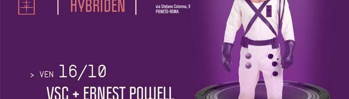 𝗞𝗹𝗮𝗻𝗴 𝗶𝘀𝘁 𝗛𝘆𝗯𝗿𝗶𝗱𝗲𝗻 presents: VSC + Ernest Powell