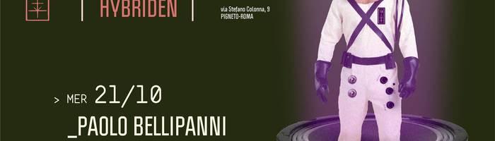 𝗞𝗹𝗮𝗻𝗴 𝗶𝘀𝘁 𝗛𝘆𝗯𝗿𝗶𝗱𝗲𝗻 presents: Paolo Bellipanni