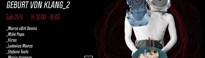 Klang presents: Doppelklänger | Geburt von Klang_2